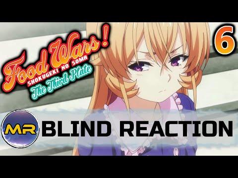 Food Wars Season 3 Episode 6 BLIND REACTION | HEARTBREAKING…