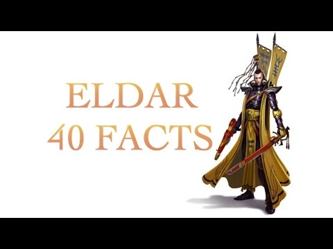40 Facts and Lore about the Eldar Warhammer 40k