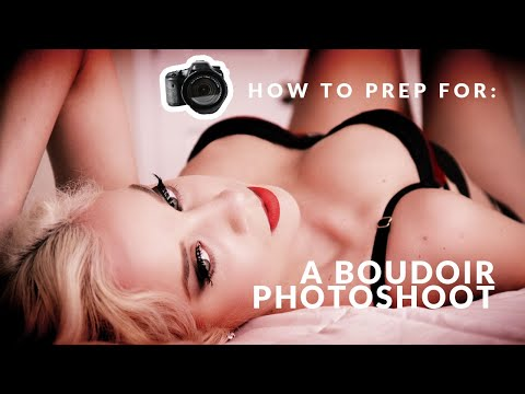 HOW TO PREP FOR A SEXY BOUDOIR LINGERIE PHOTOSHOOT | 5 EASY STEPS #loveyandy. http://bit.ly/2m3B2V1
