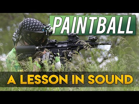 Paintball - A Lesson In Sound