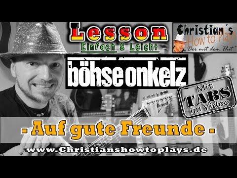 How to Play Böhse Onkelz AUF GUTE FREUNDE SOLO Tabs Akkorde E Gitarre lernen Tutorial
