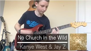 No Church in the Wild - Kanye West and Jay-Z Guitar Cover