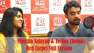 Tovino & Nimisha | Red Carpet | Video Interview | Red FM Malayalam