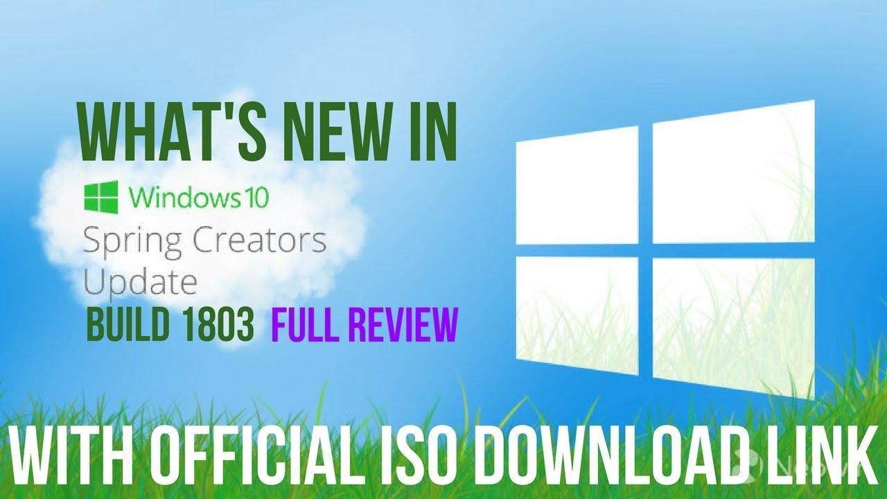 Download Windows 10 Spring Creators Update   ISO Direct Download Link    Build 1803 Preview 2018