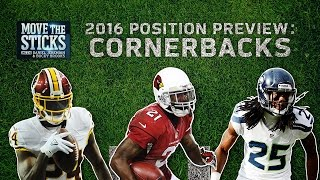 Top 5 Cornerbacks & Top 3 Rookies to Watch (2016 Position Preview) | Move the Sticks | NFL