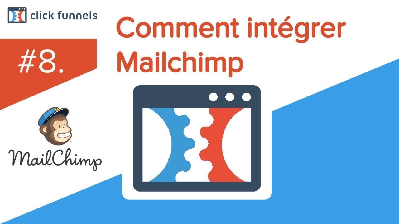 8. Comment intégrer Mailchimp à Clickfunnels