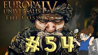 Europa Universalis 4: The Cossacks - FOR THE HORDE! - Ep #54