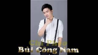 Chí Phèo - Bùi Công Nam | Sing My Song | Bài hát hay nhất
