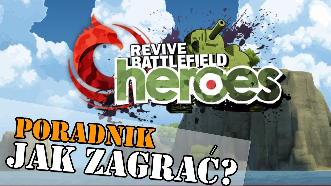 JAK ZAGRAĆ W REVIVE BATTLEFIELD HEROES? – PORADNIK
