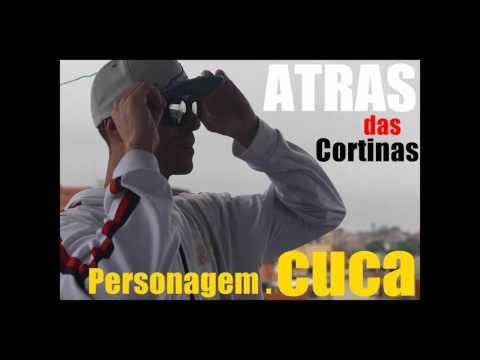Atras das Cortinas ♪♫   Personagem Cuca Prod  Andre Luiz  NOVA
