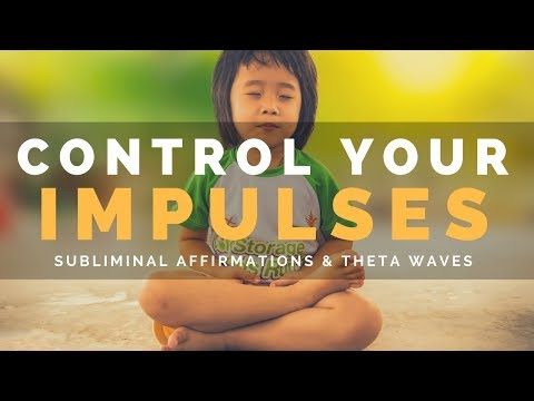CONTROL YOUR IMPULSES | Develop Self-Control in Speech & Actions with Subliminal Affirmations