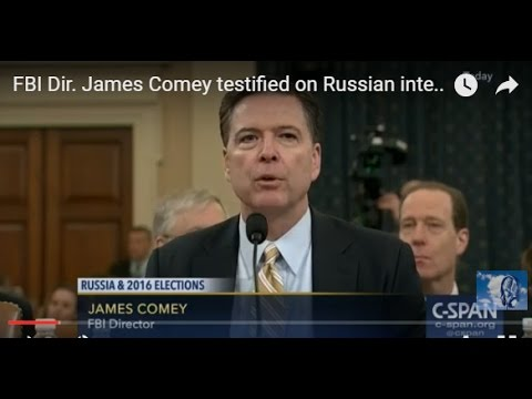 FBI Dir. James Comey testified on Russian interference in 2016 Presidential Election (FULL HEARINGS)