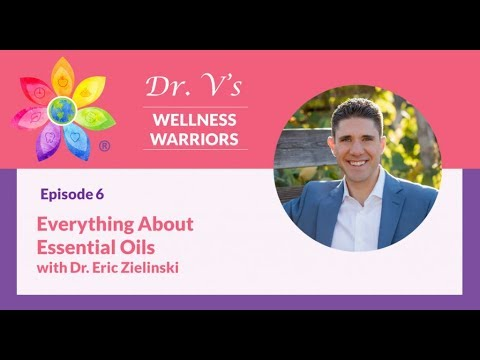 Everything about Essential Oils with Dr. Eric Zielinski - YouTube