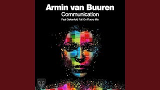 Communication (Paul Oakenfold Full On Fluoro Radio Edit)
