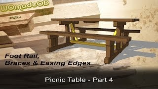 Build A Solid Picnic Table - Foot Rail, Bracing, And Easing Edges