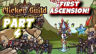 "Clicker Guild Gameplay: Pt 4 - ""First Ascension!"" - PC Walkthrough Strategy"