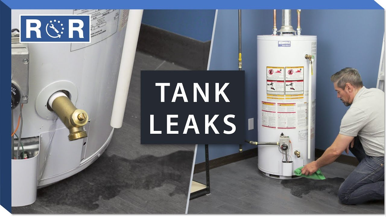 Hot Water Tank is Leaking? Top 20 Fixes  Repair and Replace