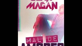 Mal De Amores - Juan Magan