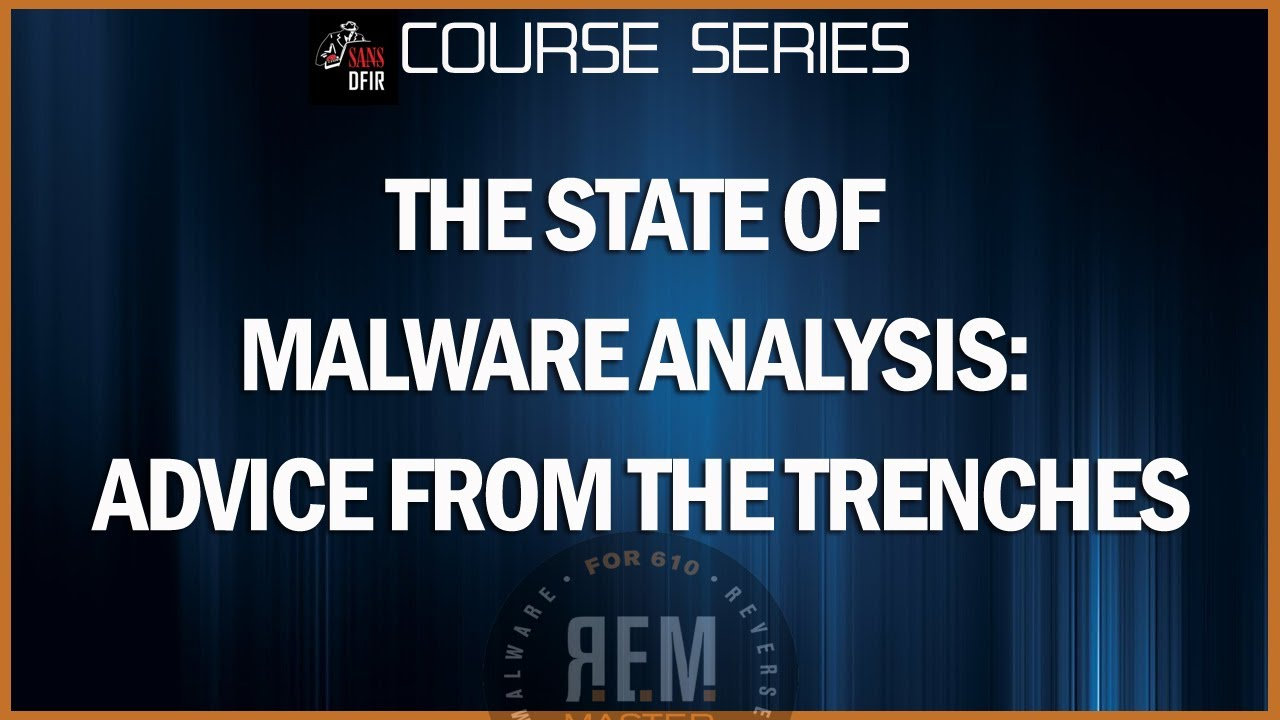 The State of Malware Analysis: Advice from the Trenches