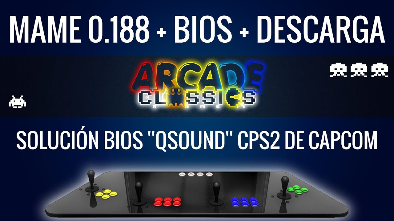 Mame 0 188 | Configuration and Download (32 y 64 bits) + Bios | Bios  Solution QSOUND CPS2 | MEGA