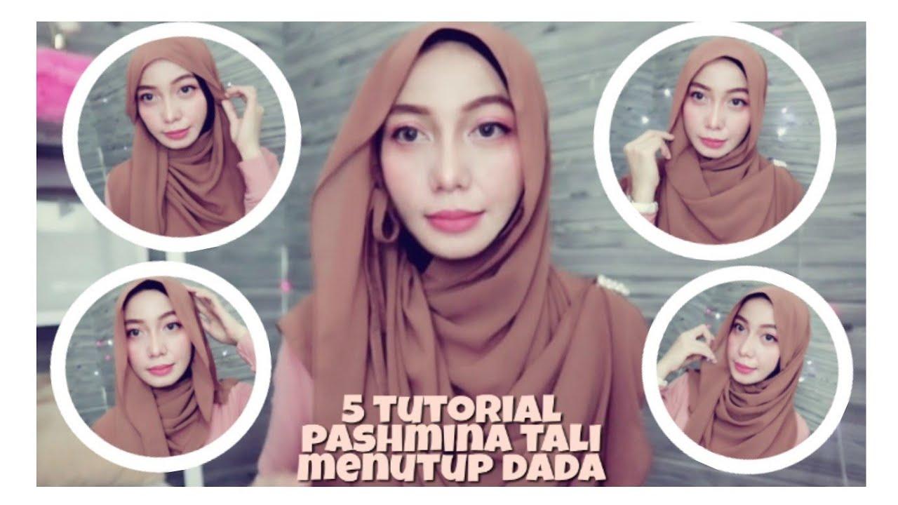 5 Tutorial Pashmina Tali Menutup Dada Simple Dan Rapi Youtube
