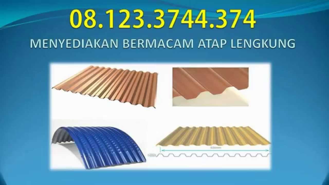 Baja Ringan Lengkung 08 123 3744 374 Jual Atap Surabaya