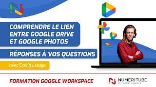 Comprendre le lien entre Google drive et Google Photo - Réponse a vos questions