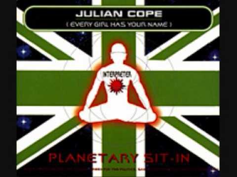 Julian Cope - Planetary Sit-In