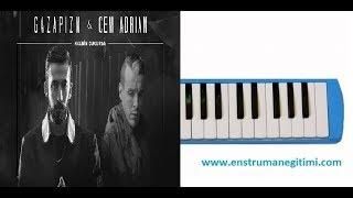 Melodika Eğitimi - Gazapizm Kalbim Çukurda ft  Cem Adrian Melodika