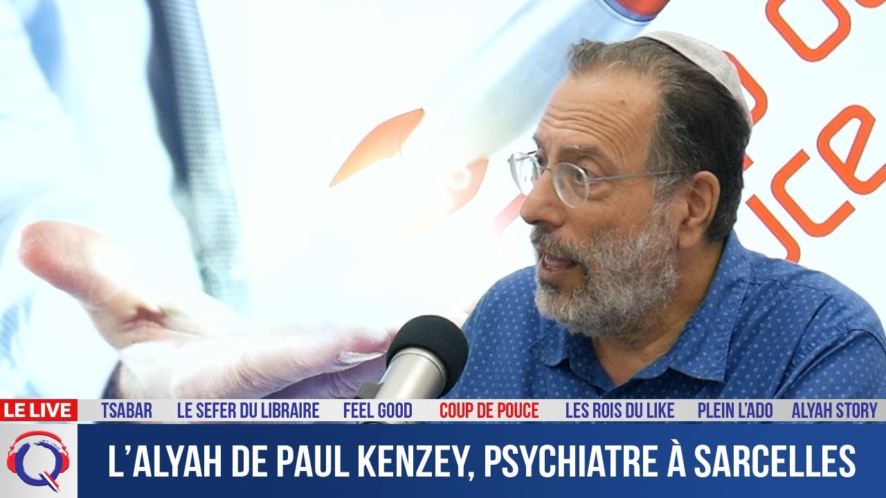 L'alyah de Paul Kenzey, psychiatre à Sarcelles - cdp#339