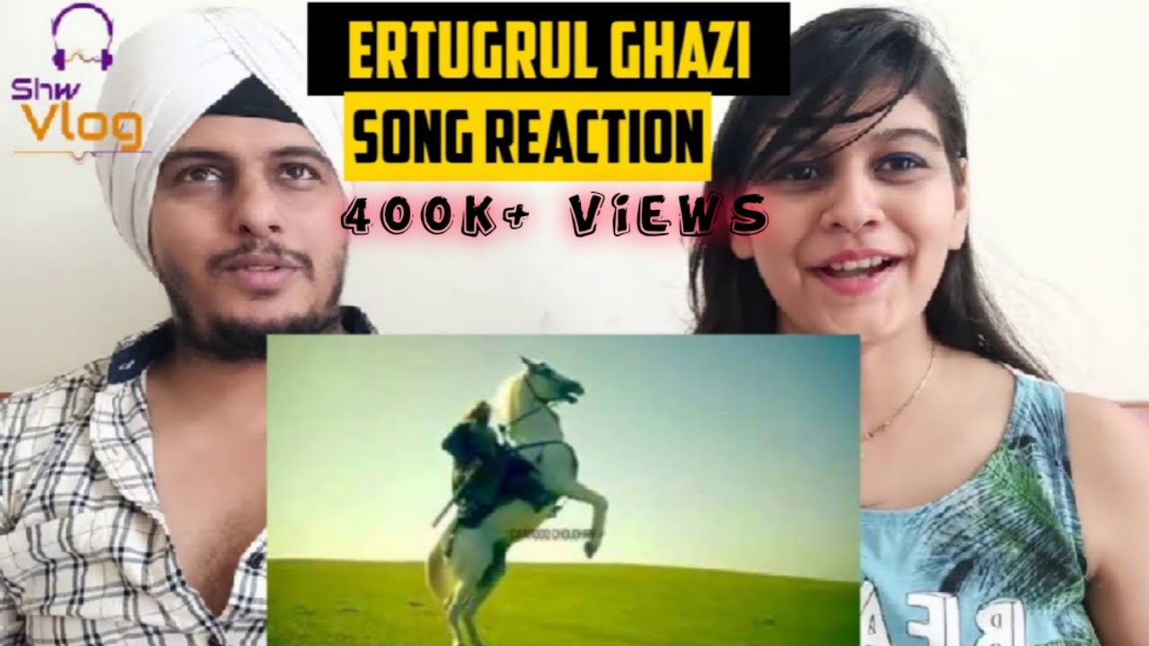 Ertugrul Ghazi Theme Song Reaction  (With Translation)- The Rise of Nation  || Sw Vlog