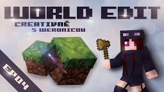 World Edit Creativně s Weronicou (reup) | EP 04 - Fix, snow, thaw, drain, fill, ex a bonus