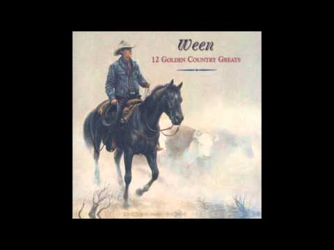 Ween - 12 Golden Country Greats (1996) [Full Album]