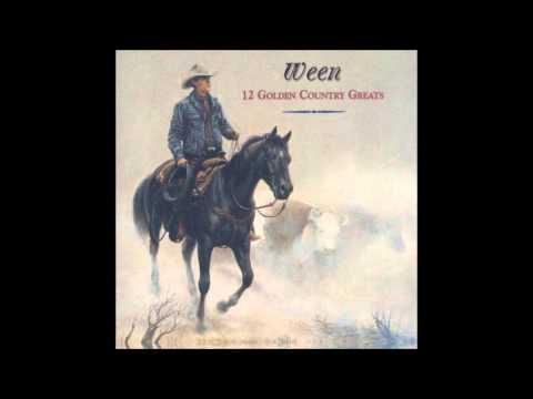 Ween - 12 Golden Country Greats (1996) [Full Album]