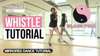 [Mirrored] BLACKPINK - 휘파람 (WHISTLE) | FULL Dance Tutorial
