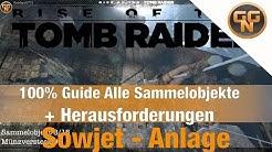 Rise of the Tomb Raider - Sowjet Anlage— Alle Sammelgegenstände Fundorte