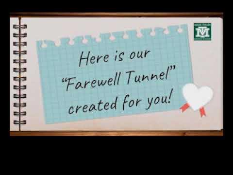 Virtual Farewell Tunnel: Mark Twain Middle School 2019-2020