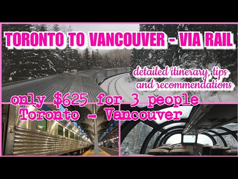TRAVELING ON ECONOMY TORONTO TO VANCOUVER BY TRAIN - TIPS FOR TRAVELING ON VIA RAIL