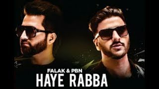 Have Rabba falak feat PBN letest Punjabi song   2017