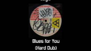 Blues For You (Hard Dub)
