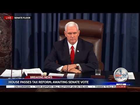 🚨 FINAL VOTE: US Senate Passes Historic Trump Tax Reform Bill  12/19/17
