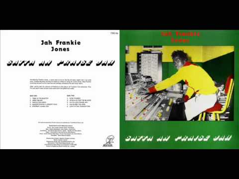 Jah Frankie Jones 1977 Satta And Praise...