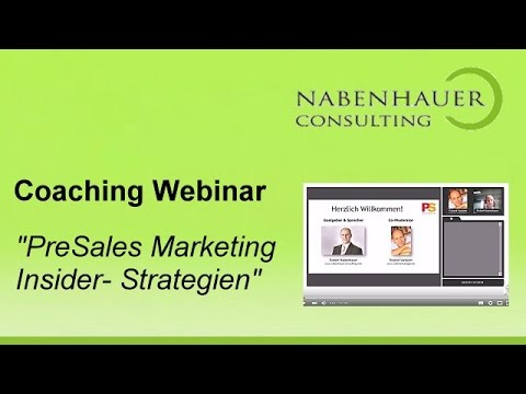 Social Media Marketing - Presales Marketing Insider Strategien - Coaching Webinar - R. Nabenhauer