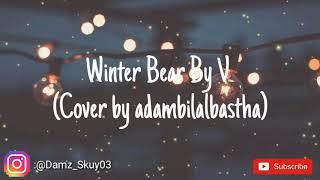 Winter Bear By V (Cover by adambilalbastha)
