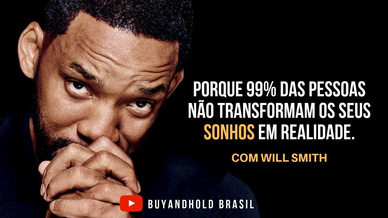 Will Smith 99 Das Pessoas Não Querem Fazer O Que é Necessário