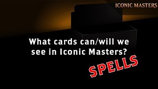 iconic masters what spells canwill we see?