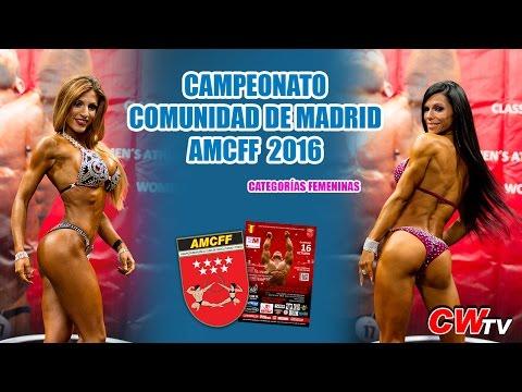 Campeonato Comunidad de Madrid Culturismo y Fitness AMCFF IFBB 2016 (Categorias Femeninas)