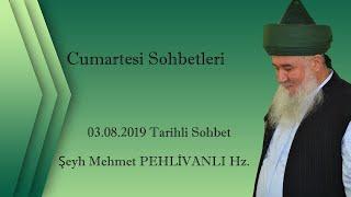 03.08.2019 Tarihli Sohbet