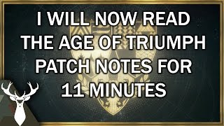 Rise of Iron: Age of Triumph - Reading the Patch Notes for about 11 minutes