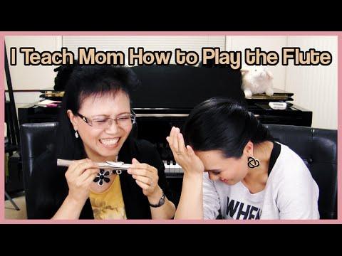 I Teach Mom How to Play the Flute